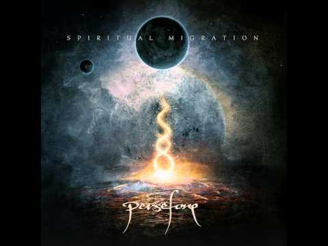 Persefone - Consciousness (Pt.2): A Path to Enlightenment