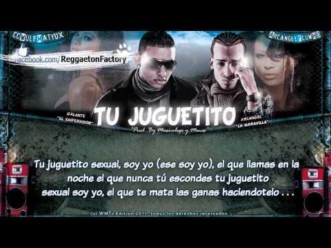 """Arcangel Ft Galante El Emperador - """"Tu Juguetito"""" con Letra ★ New Reggaeton 2011★"""