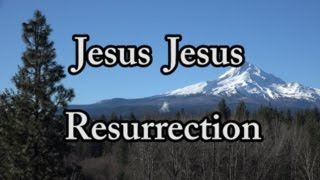 Jesus Jesus Resurrection, Touch Me Today - New Easter Christian song - 4k music video