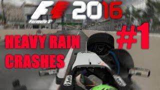 F1 2016 - HEAVY RAIN CRASH COMPILATION #1