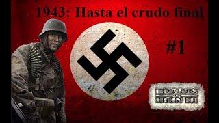 🍄Hearts of Iron III | 1943: Alemania | Un mundo en guerra | #1