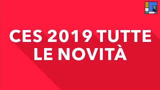 CONSUMER ELECTRONIC SHOW 2019