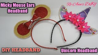 a4caaa3ae1e DIY UNICORN HEADBAND AND MICKEY MOUSE EARS HEADBAND