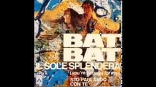 I Bat  Bat   Sto Parlando con te   (L. Salis -  A. Salis -  F. Zauli)    (1969)