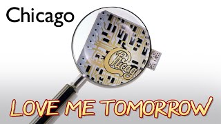 Chicago Love Me Tomorrow