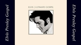 Elvis Presley - Where Could I Go But to the Lord