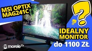 MSI Optix MAG241C   Prawie idealny monitor do 1100 zł