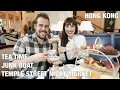 Tea Time, Riding a Junk Boat and Temple Street Market- Hong Kong