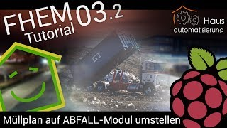 Video FHEM-Tutorial Part 3.2: Muellplan auf ABFALL-Modul umstellen | haus-automatisierung.com download MP3, 3GP, MP4, WEBM, AVI, FLV November 2017