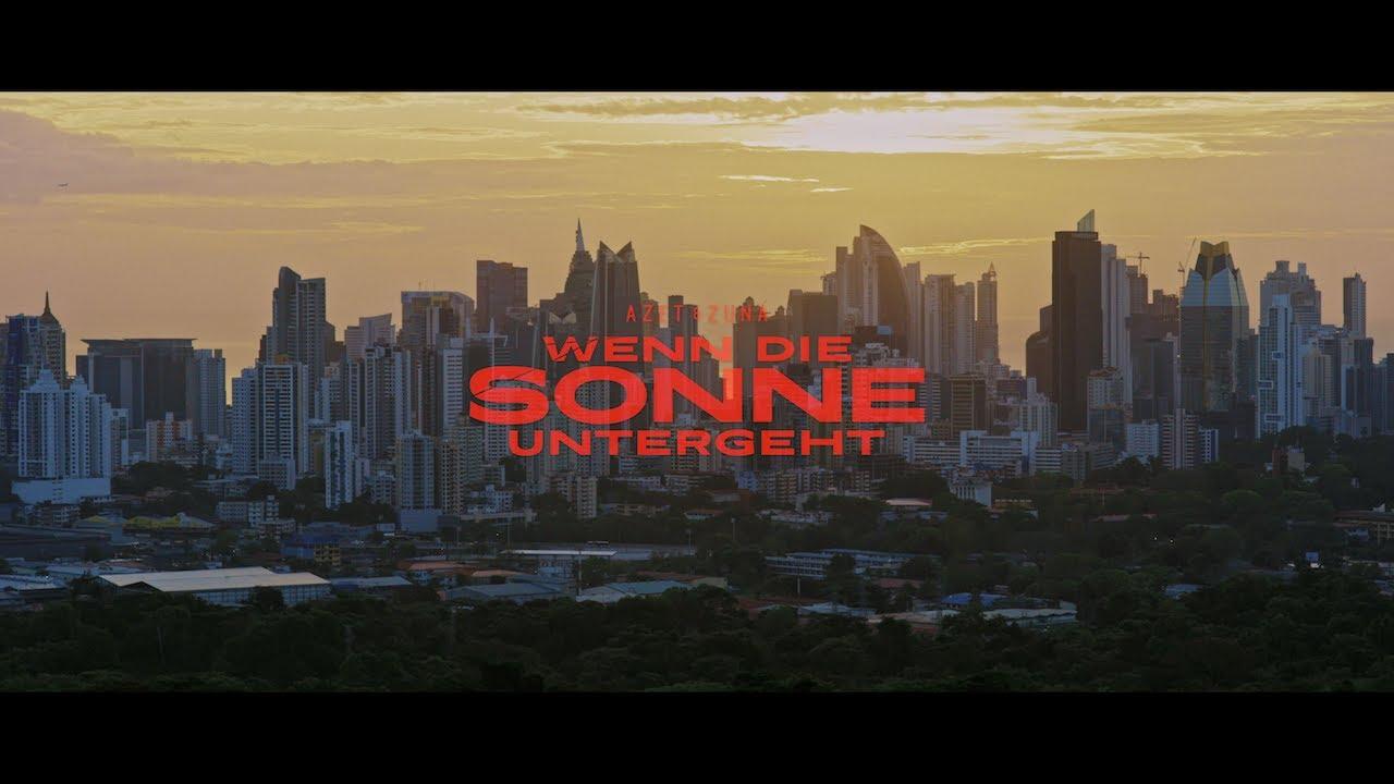 AZET & ZUNA - WENN DIE SONNE UNTERGEHT prod. by LUCRY (Official Video) #1