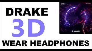 Drake, Chris Brown (3D AUDIO) - No Guidance