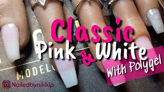 Classic French / Pink & White Nails with Modelones Polygel ((subscriber request))