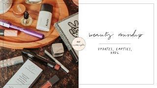 Beauty Roundup | Updates, Empties, Haul