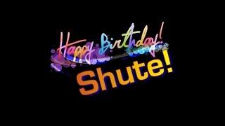 Happy Birthday, Shute!