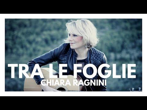 Chiara Ragnini • Tra le Foglie • Canzone per Lingueglietta