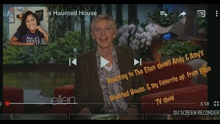 The Ellen Show|| Andy & Amy go to a Hunted house