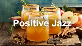 Positive Mood JAZZ  Sunny Jazz Cafe and Bossa Nova Music