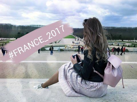 France / Paris & Versailles/ - 2017 travel video