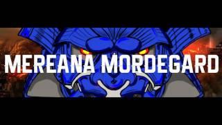 Mereana Mordegard - Prologue