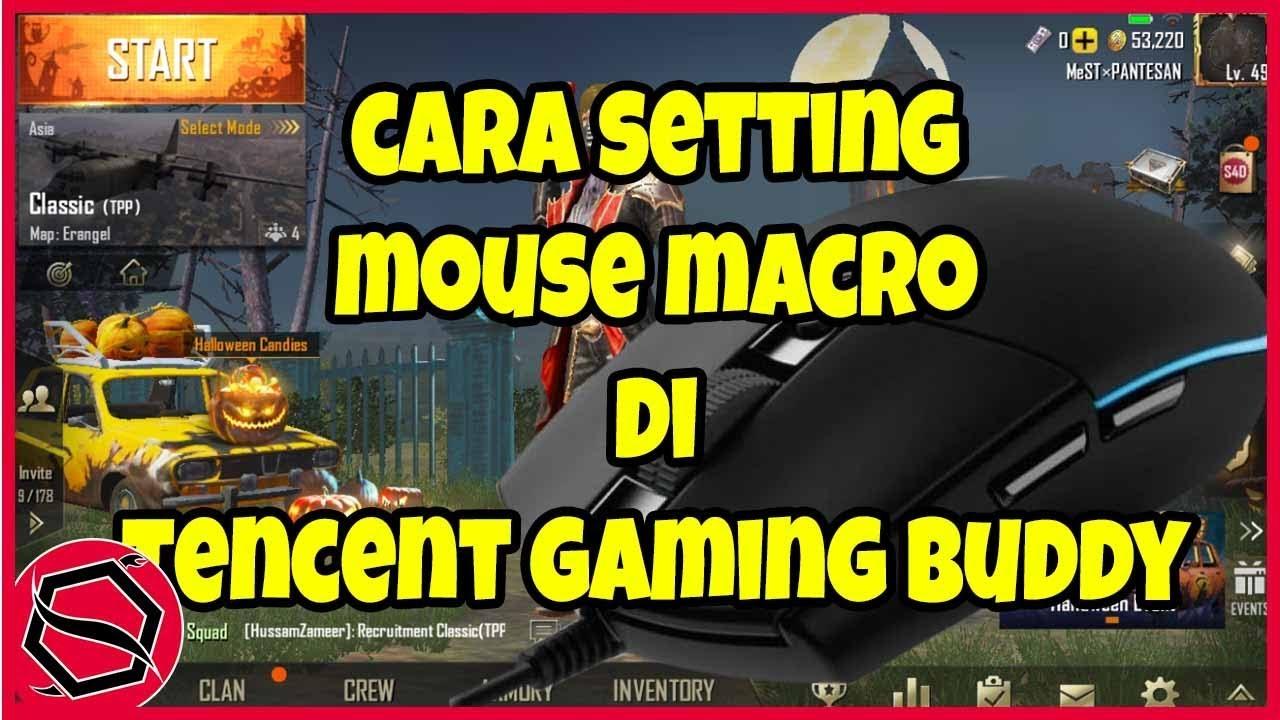 Cara Setting Mouse Macro di Tencent Gaming Buddy