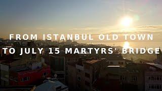 トルコ イスタンブール旧市街から新市街経由で7月15日殉教者の橋へ   初めての海外車旅