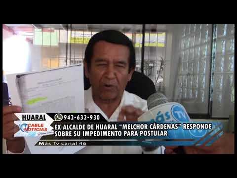"""EX ALCALDE DE HUARAL """"MELCHOR CÁRDENAS"""" RESPONDE SOBRE SU IMPEDIMENTO PARA POSTULAR"""