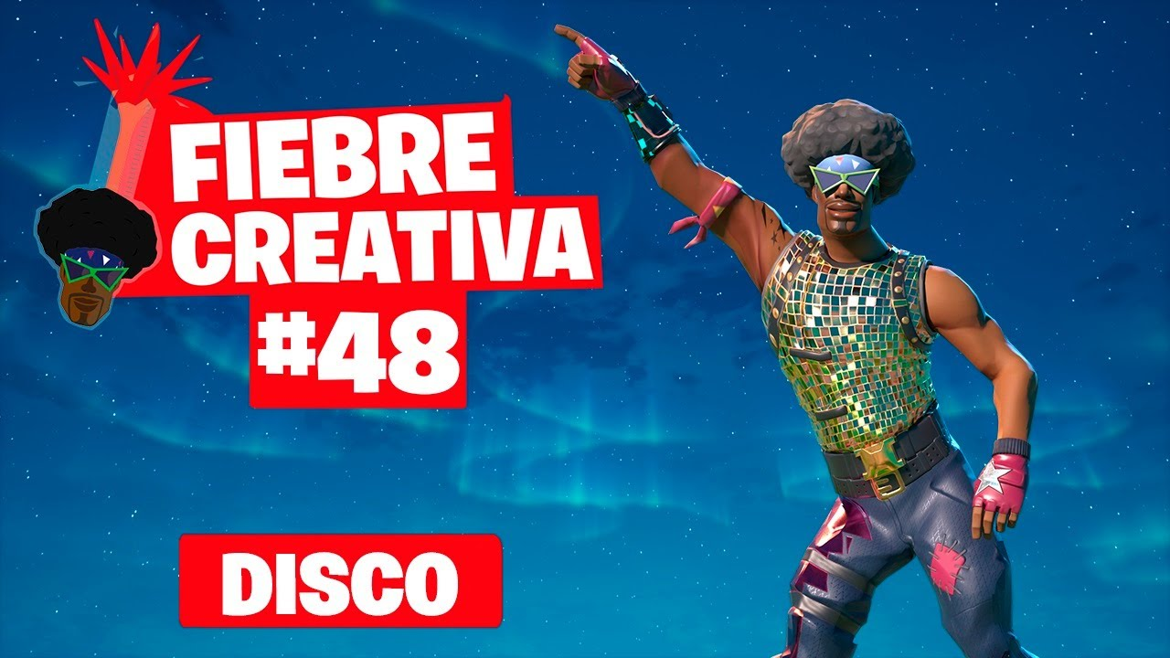 DISCO - Fortnite Fiebre Creativa - Episodio 48