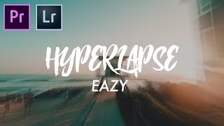 The EASIEST way to create a HYPERLAPSE fast! | Adobe Lightroom and Premiere Pro Tutorial