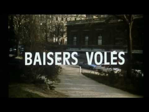 Baisers Voles (Stolen Kisses) - Que Reste-t-il De Nos Amours?