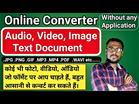 Online converter / Change any Format for Image; Audio; Video; Text by Online without any Application