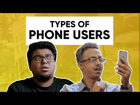 Types Of Phone Users | Jordindian