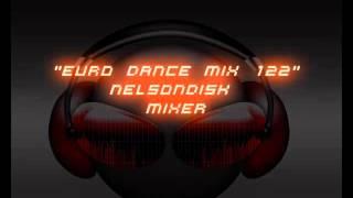 Euro Dance Mix 122 NelsonDisk Mixer
