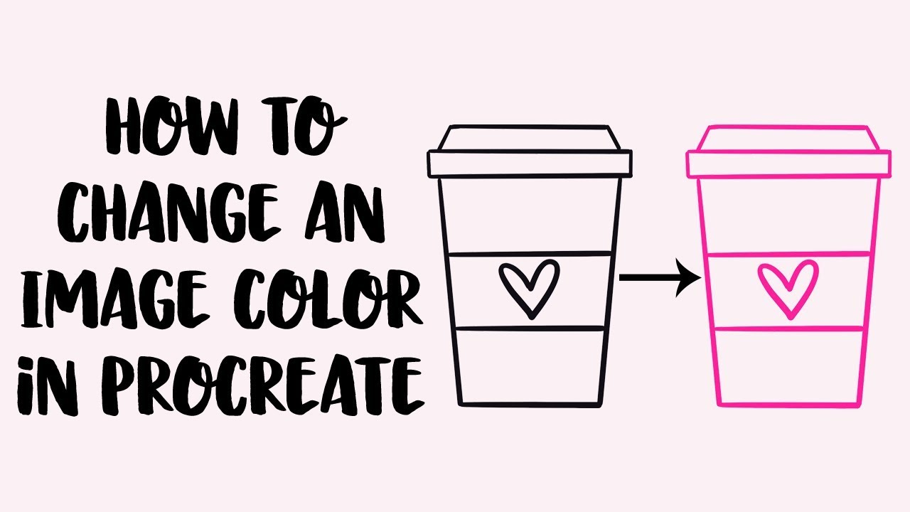 Change an Image Color in Procreate - YouTube