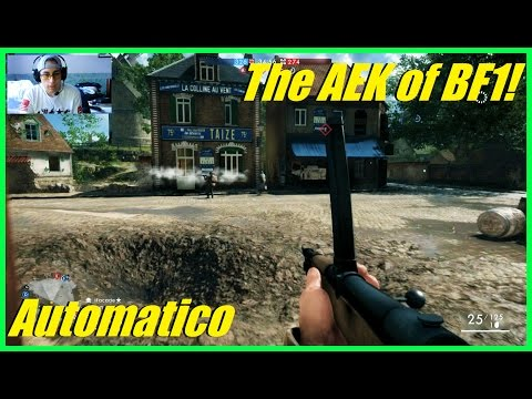 Battlefield 1 - The Automatico is the AEK of BF1! | Best BF1 weapon!? (50+ kills)