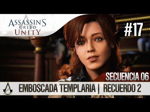 Assassin's Creed Unity | Guía en Español Walkthrough | Secuencia 6 | Emboscada templaria |2| 100%