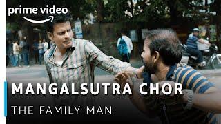 Mangalsutra Chor - Manoj Bajpayee, Priyamani  The Family Man  Amazon Prime Video