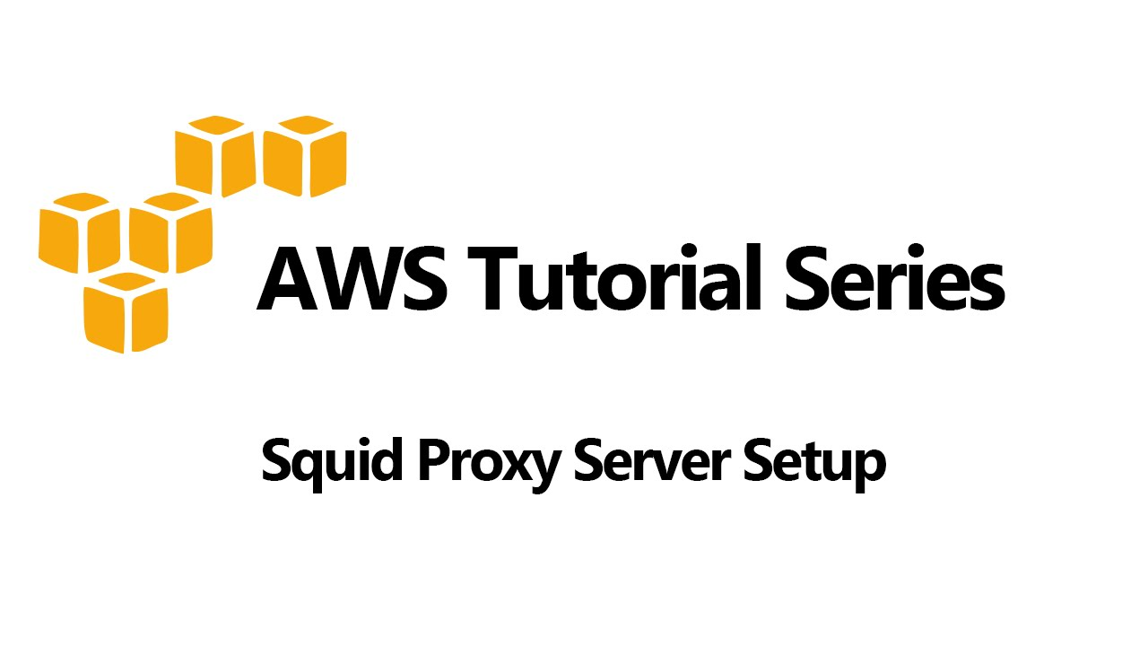 Squid Proxy Server Setup And Authentication