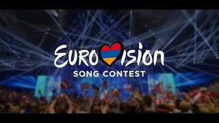 Eurovision Song Contest: Armenia 2010-2019   My Top 9