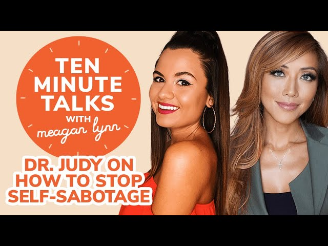 Dr. Judy Ho on How to Stop Self-Sabotage