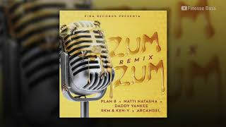 Zum Zum Remix Bass Boosted Plan B, Natti Natasha, Daddy Yankee, Rkm Ken-Y, Arcangel.mp3