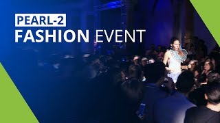 Pearl-2 - live streaming a fashion show