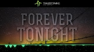 Morvan - Forever Tonight (Original Mix) [Lyric Video] [Infrasonic]