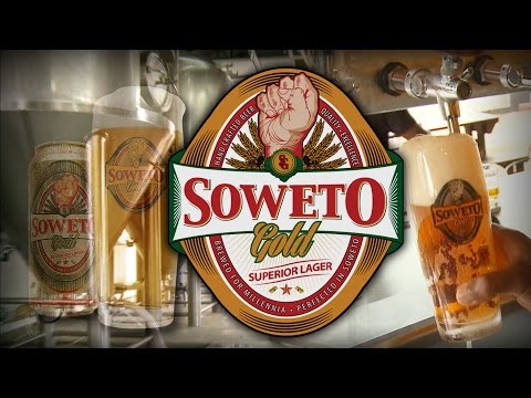 In Soweto Gold beer, a taste of economic freedom