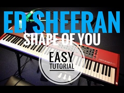 how to play shape of you on piano easy