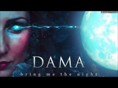 Клип Dama - Bring Me The Night