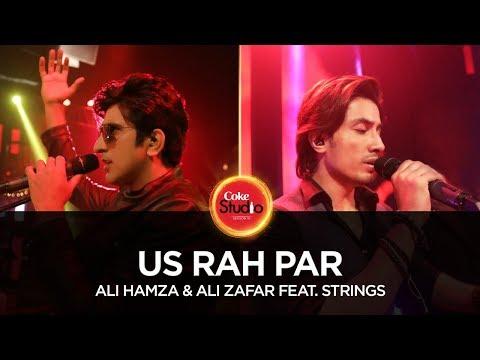 Coke Studio Season 10| Us Rah Par| Ali Hamza & Ali Zafar feat. Strings
