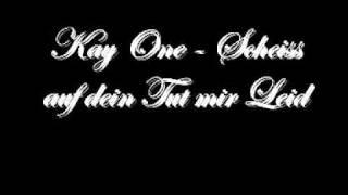 Kay One - Scheiss auf dein Tut mir Leid [ Freetrack ]