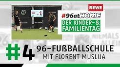 #4 Heimtraining mit Flo Muslija & der 96-Fußballschule | Der große 96-Kinder- & Familientag | Teil 4