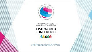Welcome at the FISU World Conference - 29th Winter Universiade Krasnoyarsk 2019 - RUSSIA thumbnail