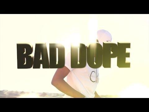 Bad Dope ft Stroke'em Eazz